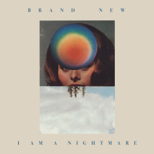 Brand New – I am a Nightmare